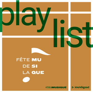 Playlist FDLM 2018 Mashup playlists Carré