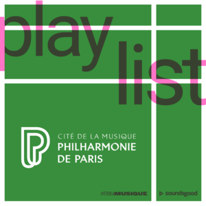 Playlist FDLM 2018 Philharmonie de Paris Allongé