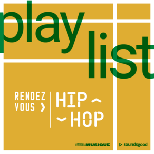 Playlist FDLM 2018 RDV Hip Hop Carré