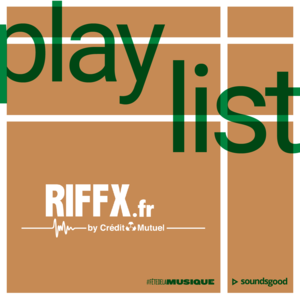 Playlist FDLM 2018 Riffx Carré